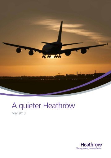 A quieter Heathrow - Heathrow Airport