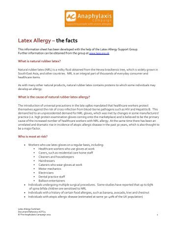 a summary of the characteristics of latex allergies Latex allergy a latex glove contains natural latex  (those with other allergies or asthma) and had many desirable physical characteristics.