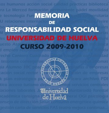 Memoria Responsabilidad Social 2009-2010 - Universidad de Huelva