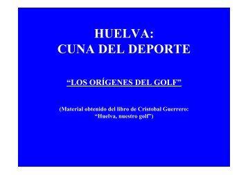 HUELVA: CUNA DEL DEPORTE - Universidad de Huelva