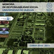 Memoria Responsabilidad Social 2010-2011 - Universidad de Huelva
