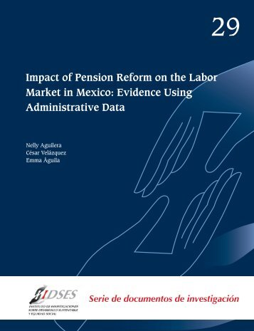 Impact of Pension Reform on the Labor Market in Mexico: Evidence ...