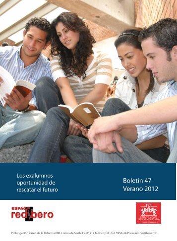 Boletín 47 Verano 2012 - Universidad Iberoamericana