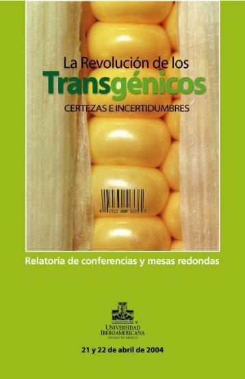 La Revolución de los Transgénicos - Universidad Iberoamericana