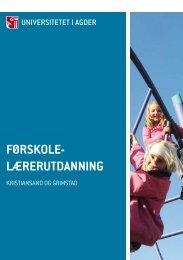 FøRSKOLE- LæRERUTDANNING - Universitetet i Agder
