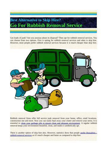 Best Alternative to Skip Hire? Go for Rubbish Removal Service