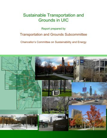 Sustainable Transportation and Grounds in UIC - University of ...