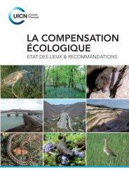 La compensation écologique : État des lieux et recommandations