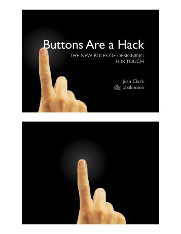 Buttons are a Hack