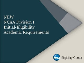 NCAA Division I Initial-Eligibility Academic Requirements - AAU