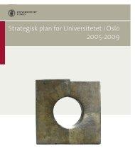 Strategisk plan 2005-2009 - Universitetet i Oslo