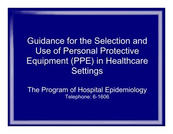 Guidance for the Selection and Use of Personal ... - University of Iowa