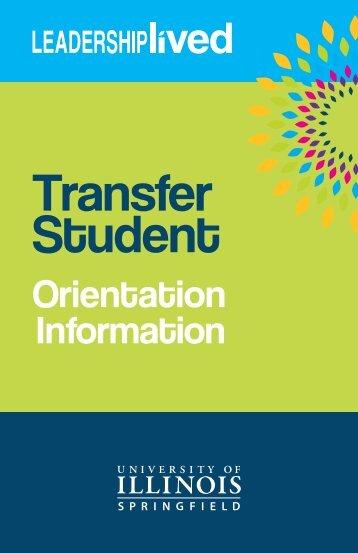 Transfer Student Orientation Information - University of Illinois ...