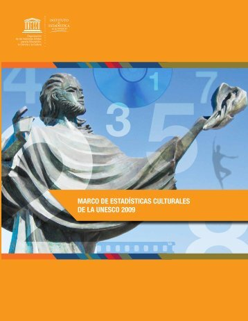 marco de estadísticas culturales de la unesco 2009 - Institut de ...