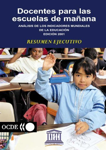 Docentes para las escuelas de mañana: análisis de los indicadores ...