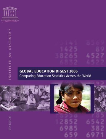 Global education digest 2006: comparing education statistics across ...