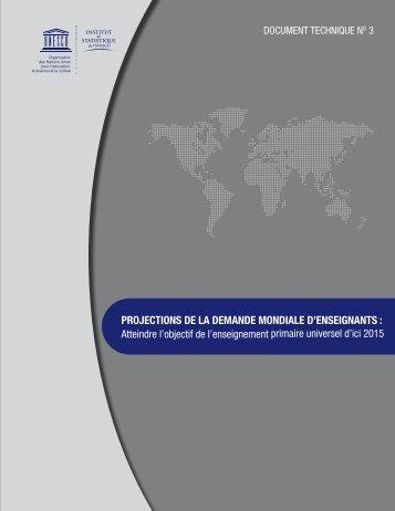 PROJECTIONS DE LA DEMANDE MONDIALE D'ENSEIGNANTS ...