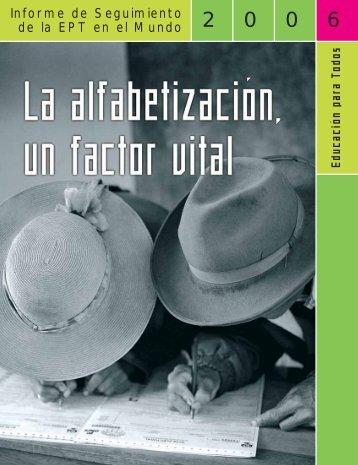 Educación para todos: la alfabetización, un factor vital: informe de ...