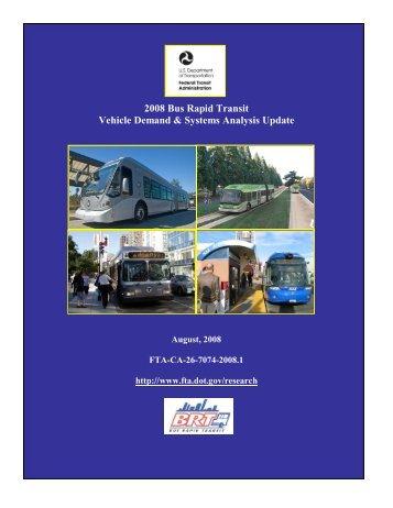 2008 Bus Rapid Transit Vehicle Demand & Systems Analysis Update