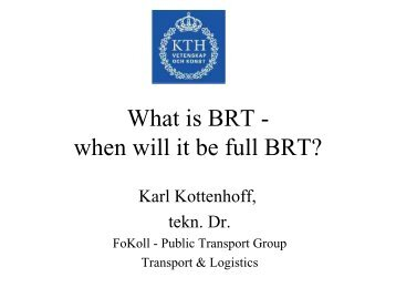 What is BRT - when will it be full BRT?