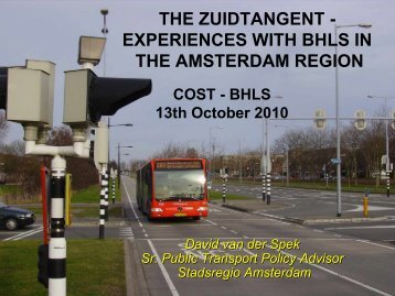 THE ZUIDTANGENT - EXPERIENCES WITH BRT IN THE ...