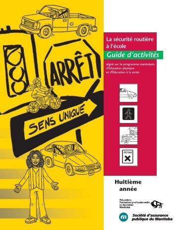 La sécurité routière à l'école Guide d'activités Huitième année