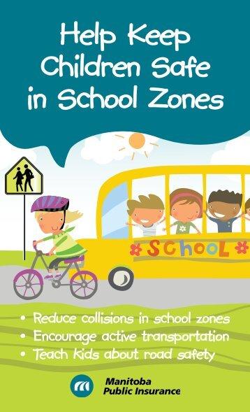 Help Keep Children Safe in School Zones - Manitoba Public Insurance