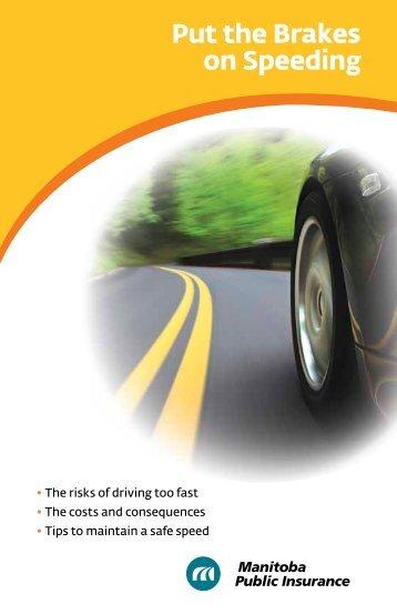 Put the Brakes on Speeding - Manitoba Public Insurance
