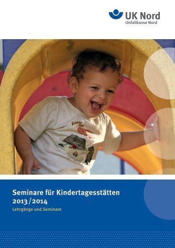 Seminare für Kindertagesstätten 2013/2014 - Unfallkasse Nord