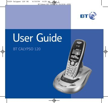 Download the BT Calypso 120 User Guide. - Cordless Phones