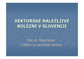 Vektorske bolezni v Sloveniji in ukrepi za njihovo preprečevanje