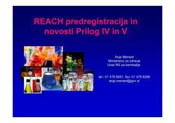 Predregistracija in novosti prilog IV in V (Anja Menard) - Urad RS za ...