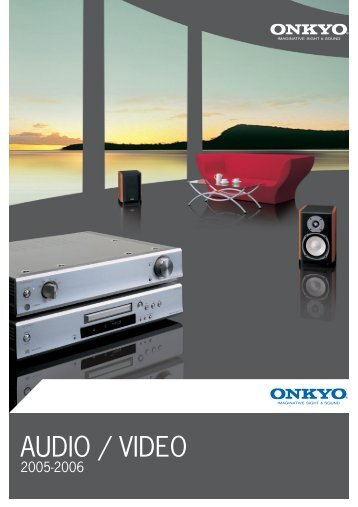 AUDIO / VIDEO - Onkyo