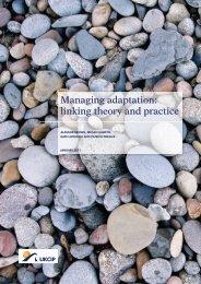 Managing adaptation: linking theory and practice - ukcip