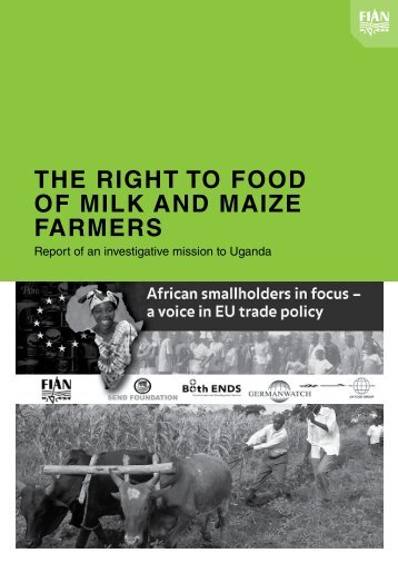 The RighT To Food oF Milk and Maize FaRMeRs - UK Food Group