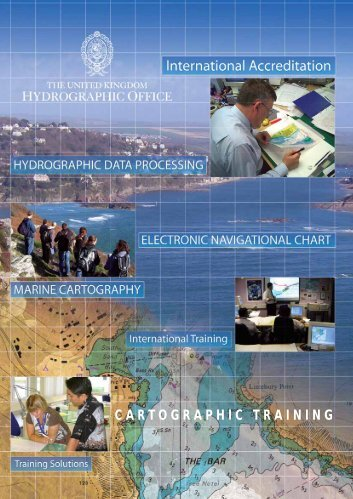 CARTOGRAPHIC TRAINING - United Kingdom Hydrographic Office