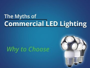Commercial LED Lighting - Why to Choose TruLight LED