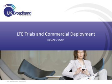 LTE Trials and Commercial Deployment