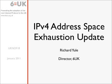 IPv4 Address Space Exhaustion Update - UK Network Operators ...