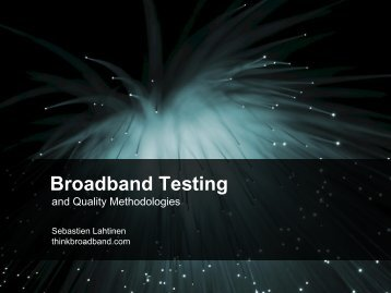 Broadband Testing