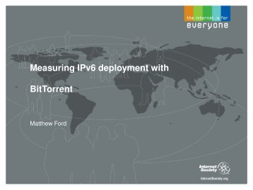 Measuring IPv6 deployment with BitTorrent
