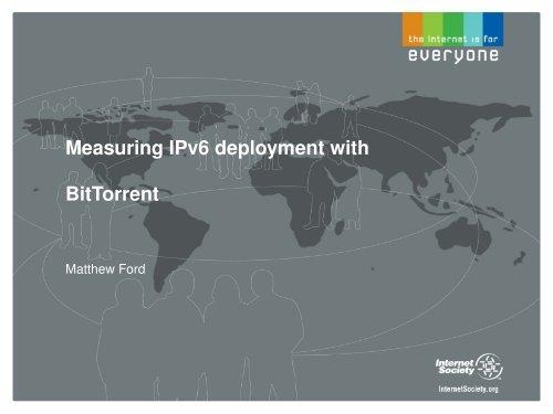 Measuring IPv6 deployment with BitTorrent