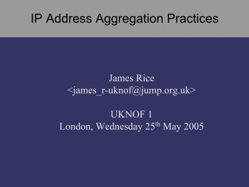 IP Address Aggregation Practices - UK Network Operators' Forum