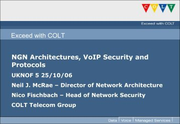 Exceed with COLT NGN Architectures, VoIP Security and Protocols
