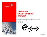 40 and 100 Gigabit Ethernet Overview - UK Network Operators' Forum