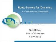 Route Servers for !Dummies - UK Network Operators' Forum