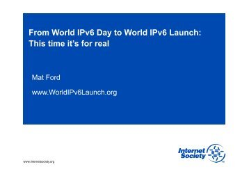 From World IPv6 Day to World IPv6 Launch - UK Network Operators ...