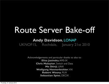 Route Server Bake-off Results - UK Network Operators' Forum