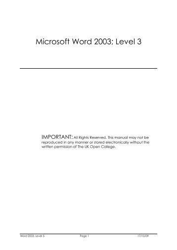 Microsoft Word 2003; Level 3 - UK Open College