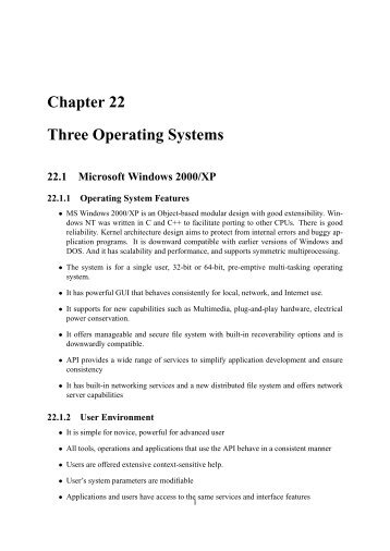 Chapter 22 Three Operating Systems 22.1 Microsoft Windows 2000 ...